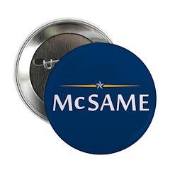 "Mc Same 2.25"" Button (10 pack)"
