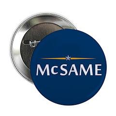 """Mc Same 2.25"""" Button"""