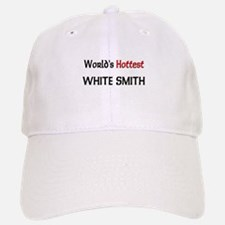 World's Hottest White Smith Baseball Baseball Cap