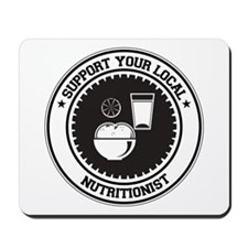 Support Nutritionist Mousepad