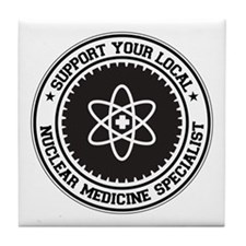 Support Nuclear Medicine Specialist Tile Coaster
