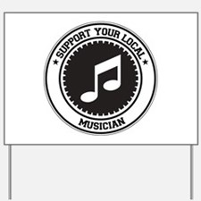 Support Musician Yard Sign