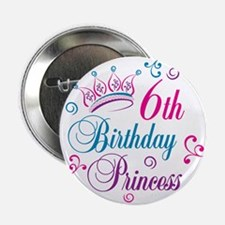 "6th Birthday Princess 2.25"" Button"