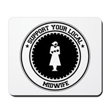 Support Midwife Mousepad