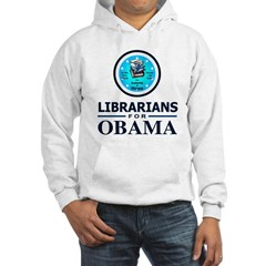 Librarians for Obama Hooded Sweatshirt