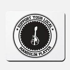 Support Mandolin Player Mousepad