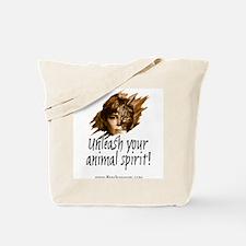 Unleash your animal spirit! - Tote Bag