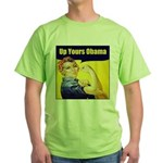 Up Yours Obama Green T-Shirt