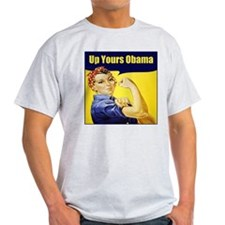 Up Yours Obama T-Shirt