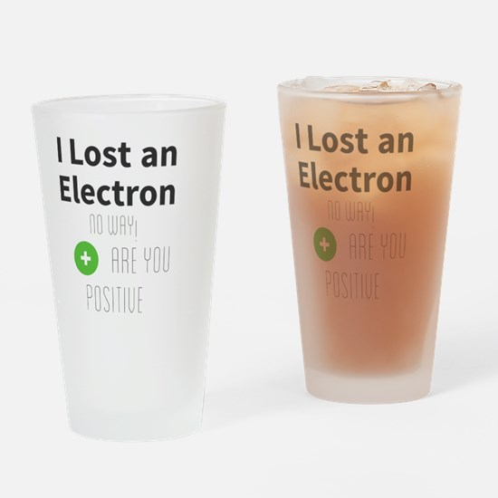 Cute I lost electron Drinking Glass