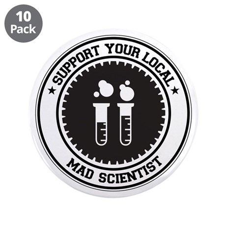 """Support Mad Scientist 3.5"""" Button (10 pack)"""