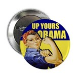 """Up Yours Obama 2.25"""" Button"""