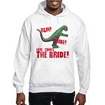 Run Hide Here Comes the Bride Hooded Sweatshirt