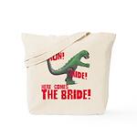 Run Hide Here Comes the Bride Tote Bag
