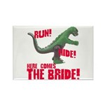 Run Hide Here Comes the Bride Rectangle Magnet