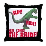Run Hide Here Comes the Bride Throw Pillow