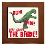 Run Hide Here Comes the Bride Framed Tile