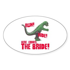 Run Hide Here Comes the Bride Oval Decal