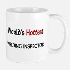 World's Hottest Welding Inspector Mug