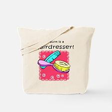 Hairdresser Aunt Tote Bag