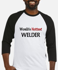 World's Hottest Welder Baseball Jersey