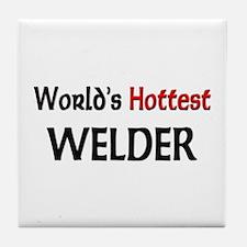 World's Hottest Welder Tile Coaster