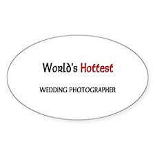 World's Hottest Wedding Photographer Sticker (Oval