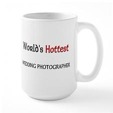 World's Hottest Wedding Photographer Large Mug