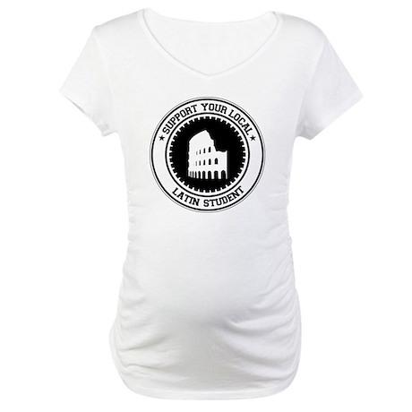Support Latin Student Maternity T-Shirt