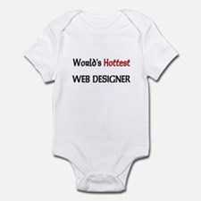 World's Hottest Web Designer Infant Bodysuit