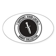 Support Knife Collector Oval Bumper Stickers