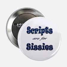 """Script Sissies 2.25"""" Button"""