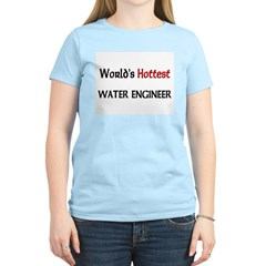 World's Hottest Water Engineer T-Shirt