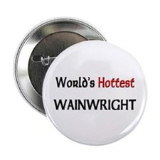 "World's Hottest Wainwright 2.25"" Button (10 pack)"