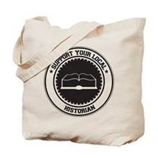 Support Historian Tote Bag