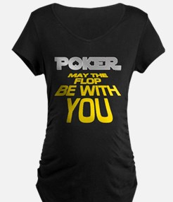 Poker: May the Flop be with You T-Shirt