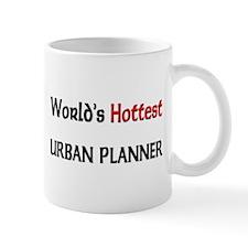World's Hottest Urban Planner Mug