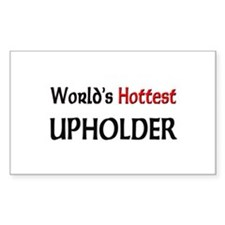 World's Hottest Upholder Rectangle Decal