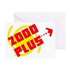 2000 Plus Greeting Card