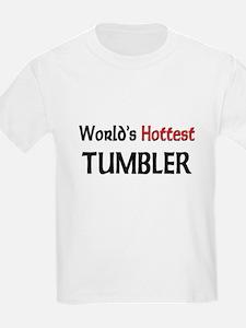 World's Hottest Tumbler T-Shirt