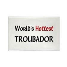 World's Hottest Troubador Rectangle Magnet