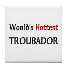 World's Hottest Troubador Tile Coaster