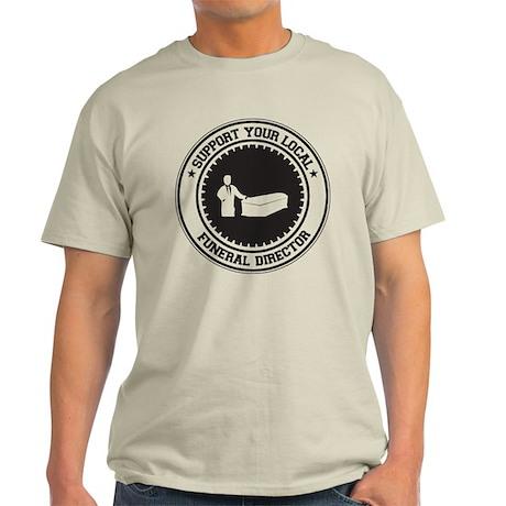 Support Funeral Director Light T-Shirt