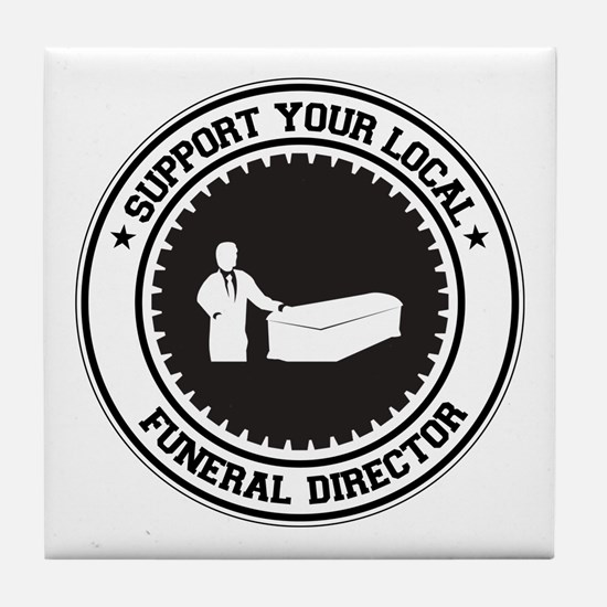 Support Funeral Director Tile Coaster