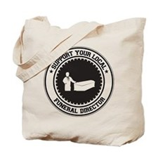 Support Funeral Director Tote Bag