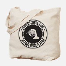 Support French Horn Player Tote Bag
