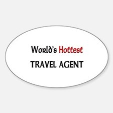 World's Hottest Travel Agent Oval Decal