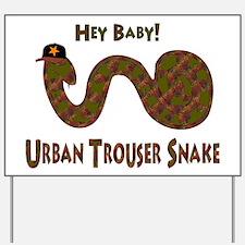 Urban Trouser Snake Yard Sign