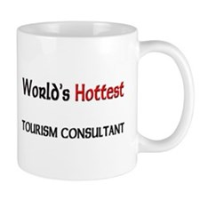 World's Hottest Tourism Consultant Mug