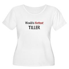 World's Hottest Tiller T-Shirt